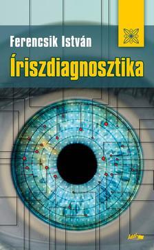 Ferencsik István - Íriszdiagnosztika #