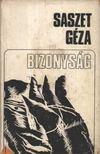 Saszet Géza - Bizonyság [antikvár]