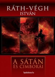RÁTH-VÉGH ISTVÁN - A sátán és cimborái [eKönyv: epub, mobi]
