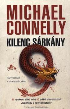 CONNELLY, MICHAEL - Kilenc sárkány