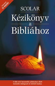 Pat Alexander - David Alexander  (szerk.) - SCOLAR K�zik�nyv a Bibli�hoz