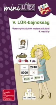 - LDI-528 V. L�K-BAJNOKS�G VERSENYFELADATOK MATEMATIK�B�L 4. OSZT�LY