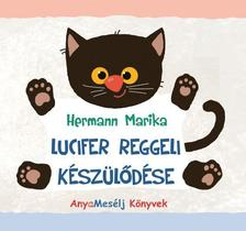 Hermann Marika - Lucifer reggeli k�sz�l�d�se