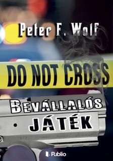 Wolf Peter F. - Bev�llal�s j�t�k [eK�nyv: epub, mobi]