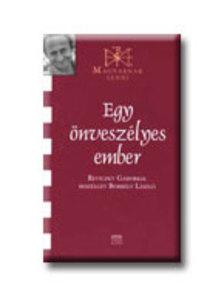 Borb�ly L�szl� - EGY �NVESZ�LYES EMBER - MAGYARNAK LENNI - REVICZKY G�BORRAL BESZ�LGET...