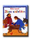 Lois Rock - J�ZUS SZ�LET�SE - BIBLIAI LAPOZ�K -