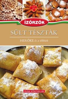 R�ka Ildik� - S�LT T�SZT�K - HER�KE �s a t�bbiek - �z�rz�k szak�csk�nyv sorozat 9. k�tete