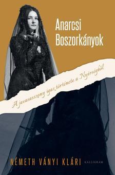 Németh Ványi Klári - Anarcsi boszorkányok