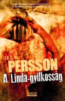 Persson, Leif G. W. - A Linda-gyilkoss�g - A B�ckstr�m-tril�gia 1. k�tete