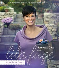 Havas Dóra - Lila füge szakácskönyv