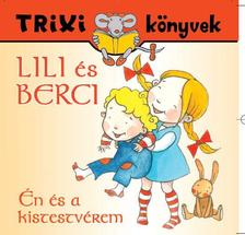 BR�CKNER JUDIT - TRIXI K�NYVEK - LILI �S BERCI - �N �S A KISTESTV�REM