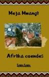 Meja Mwangi - Afrika csendes [eK�nyv: epub, mobi]
