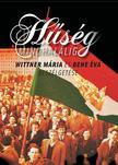 WITTNER M�RIA - BENE �VA - H�s�g mindhal�lig - Besz�lget�s Wittner M�ri�val