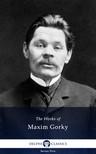 Gorky Maxim - Delphi Works of Maxim Gorky (Illustrated) [eKönyv: epub,  mobi]