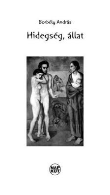 Borbély András - Hidegség, állat