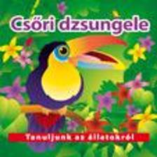 - Csőri dzsungele - Tanuljunk az állatokról