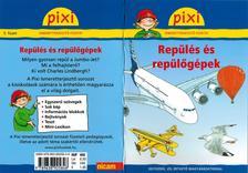 - Repülés és repülőgépek