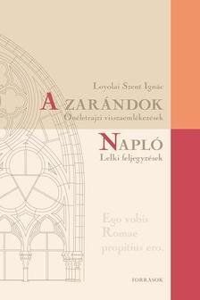 Loyola Szent Ign�c - A zar�ndok - �n�letrajzi visszaeml�kez�sek