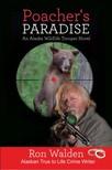 Walden Ron - Poacher's Paradise [eK�nyv: epub,  mobi]
