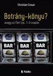 Christian Crown - Botr�ny-k�nyv? - avagy az �let �rja...1-3 csap�s [eK�nyv: epub,  mobi]