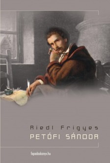 RIEDL FRIGYES - Petőfi Sándor [eKönyv: epub, mobi]