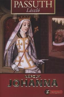 PASSUTH L�SZL� - N�polyi Johanna - KEM�NY BOR�T�S