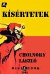 Cholnoky L�szl� - K�s�rtetek [eK�nyv: epub,  mobi]