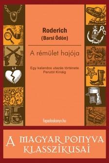 Ödön) Roderich (Barsi - A rémület hajója [eKönyv: epub, mobi]