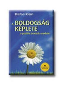 Stefan Klein - A BOLDOGS�G K�PLETE - A POZITIV �RZ�SEK EREDETE
