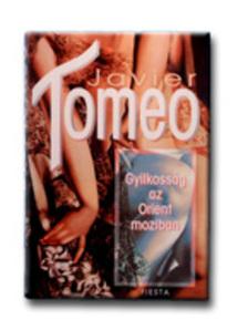 Javier Tomeo - Gyilkoss�g az Orient moziban
