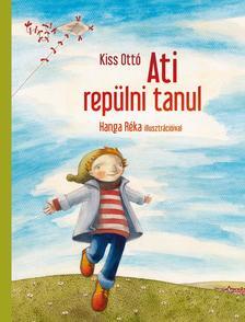 Kiss Ott� - ATI REP�LNI TANUL