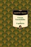 Karinthy Frigyes - Utazás Faremidóba / Capillária #