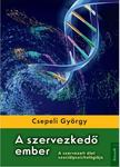 CSEPELI GY�RGY - A SZERVEZKED� EMBER