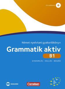 Friederike Jin, Ute Voss - Grammatik aktiv B1 Német nyelvtani gyakorlókönyv (CD-melléklettel)