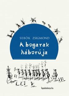 Sebők Zsigmond - Abogarak háborúja [eKönyv: epub, mobi]