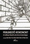 Bács Gábor, Forrai Gábor, Molnár Gábor és Tőzsér János(szerk - Perlekedő rokonok? Analitikus filozófia és fenomenológia
