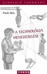 Pataki B�la - A technol�gia menedzsel�se [eK�nyv: pdf]
