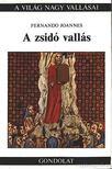 Joannes, Fernando - A zsid� vall�s [antikv�r]