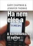 Gary Chapman - Jennifer Thomas - Ha nem el�g a sajn�lom [eK�nyv: epub, mobi]