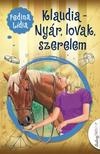 Fedina Lídia - Klaudia - Nyár,  lovak,  szerelem