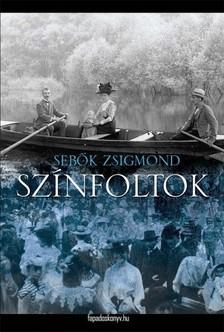 Sebők Zsigmond - Színfoltok [eKönyv: epub, mobi]