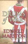 MARSTON, EDWARD - Drums of War [antikv�r]