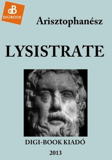 Arisztophan�sz - Lysistrate [eK�nyv: epub, mobi]
