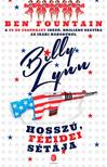 Ben Fountain - Billy Lynn hossz�, f�lidei s�t�ja