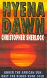 SHERLOCK, CHRISTOPHER - Hyena Dawn [antikv�r]