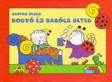 Bartos Erika - Bogy� �s Bab�ca beteg