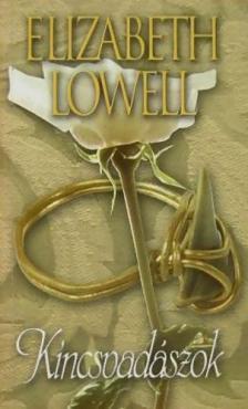 Elizabeth Lowell - Kincsvadászok