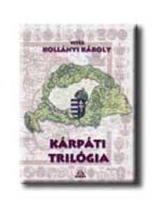 vit�z Koll�nyi K�roly - K�rp�ti tril�gia