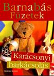 Telegdi �gnes - Barnab�s F�zetek - Kar�csonyi Bark�csol�s