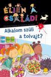 Christine Sagnier/Caroline Hesnard - Éljen a család! 4 Alkalom szüli a tolvajt? - KEMÉNY BORÍTÓS